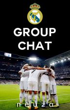 Real Madrid Group Chat by -morisco