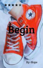 Begin by gabricia_2020