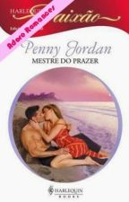 Mestre do Prazer  (Penny Jordan) by Leidy_MS