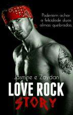 Love Rock Story  (livro pausado) by amigas_autoras