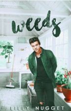Weeds || l.s by perkisharry