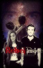A Rebel Inside (Melix Fanfic) by twerkingsmosh