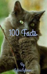 100 Facts by SylviaSylveon