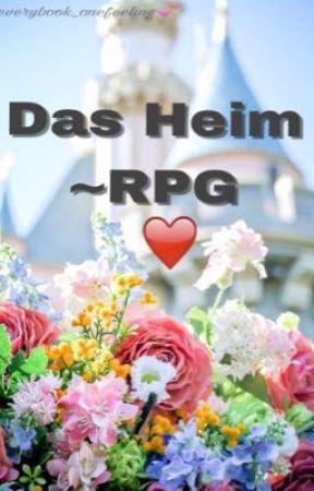 Das Heim ~RPG by everybook_onefeeling
