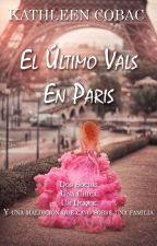 El Último Vals en Paris by KathleenCobac