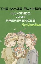 The Maze Runner Imagines and Preferences by sassqueenminho