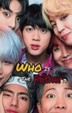 WHO IS THE FATHER 🍼✨ BANGTAN by _monbebe