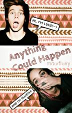Anything Could Happen ✖️ hemmings [a.u.] by maurflurry