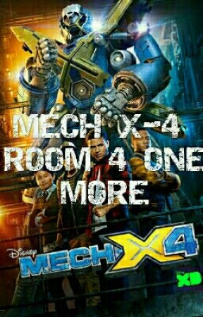 MECH-X4 ROOM 4 ONE MORE by 1XTREMEFangurl