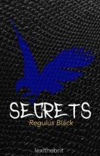 Secrets (Regulus Black) by lexithebrit