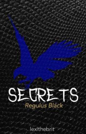 Secrets (Regulus Black)