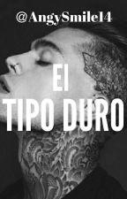El Tipo Duro by AngySmile14