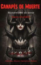 CANAPÉS DE MUERTE (Microrrelatos de Terror) by J_C_Abaddon