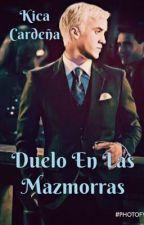 Duelo En Las Mazmorras (Draco Malfoy) by Kica_Ca