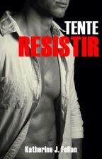 Tente Resistir by SuzanCollins002