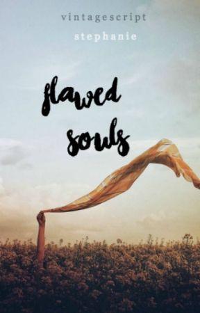 flawed souls by vintagescript