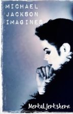 Michael Jackson Imagines by MerkalJerkshern