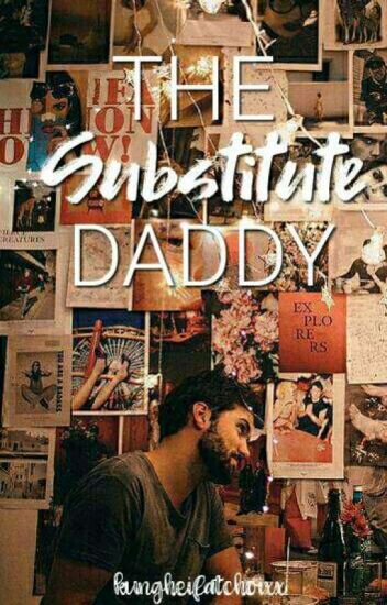 The Substitute Daddy