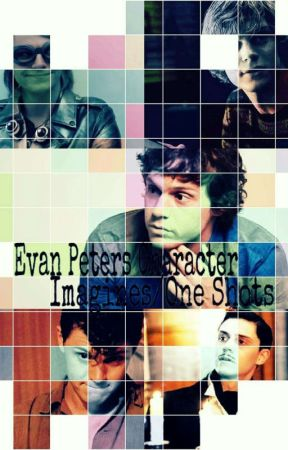Evan Peters Character Imagines/One Shots by AssbuttMeeMee