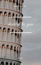 Devoted To You   J.B by BookOfBandz
