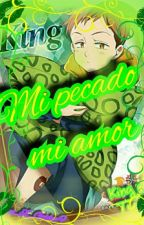 Mi Pecado,mi Amor (king Y Tu)  by YUREI_X_GOLDEN_F