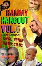 Hammy Hangout 6 by laurens_ilikeyoualot