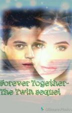 Forever Together (The Twin Sequel) by lisa_pait