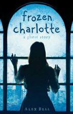 Frozen Charlotte by nightsoldier123