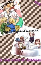Hetalia Boyfriend Scenarios by Rosawinterthecountry