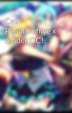 Ceil Phantomhive x reader OC! by Adreinchatnoir