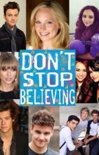 Don't Stop Believing by 1Dgleeteenwolfgirl21