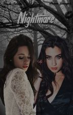 Nightmare - Camren ( Intersexual ) by Cabelloo93