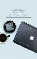 Existentialism by fanna-tastic