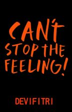 Can't Stop The Feeling by devifitriyaaa