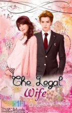 The Legal Wife by FantasticYeoja