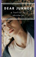 Dear Junhoe [iKON Fanfiction] by abcderje