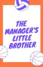 The Manager's Little Brother  by Levi_Ackerman_Scout