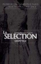 La sélection recommence | Fan fiction by deepeyesx