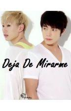 DEJA DE MIRARME by Mili_Lee