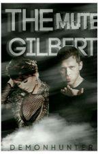 The Mute Gilbert by demonhunter2000