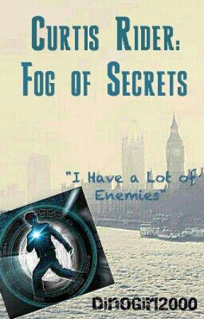 Curtis Rider: Fog of Secrets {Alex Rider} by DinoGirl2000