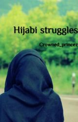 Hijabi Struggles by Crowned_princeZz