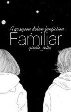 Familiar by giselle_belle