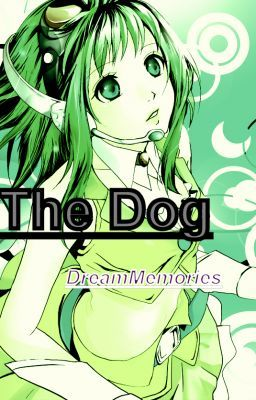 The Dog (Another Naruto Fanfic) [On Hold]