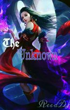 """The """"Unknown"""" by reedDH"""