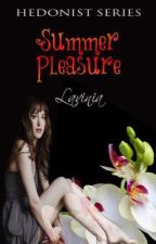 Hedonist Series: Summer Pleasure by lhailhac