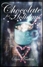 Chocolate For Holidays by sarastar79