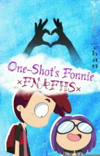 One-Shot's Fonnie ••FNAFHS•• //YAOI// by Yukito_chan