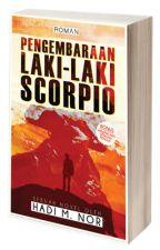 Kembara Seorang Laki-laki Scorpio oleh Hadi M Nor by RomanBuku