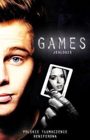 GAMES // tłumaczenie by Reniferowa